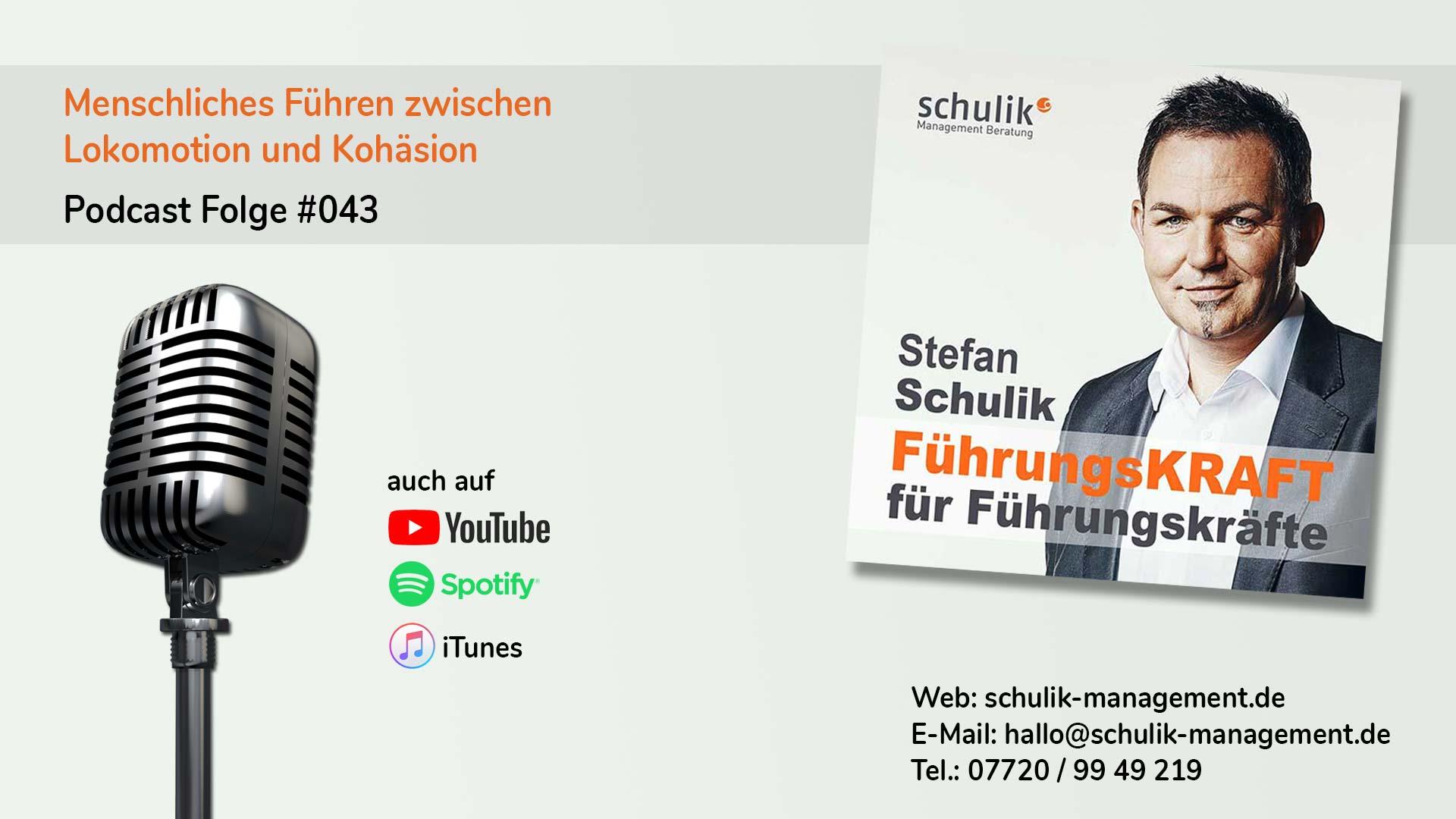 Menschliches Führen Zwischen Lokomotion Und Kohäsion – Podcast Folge #043