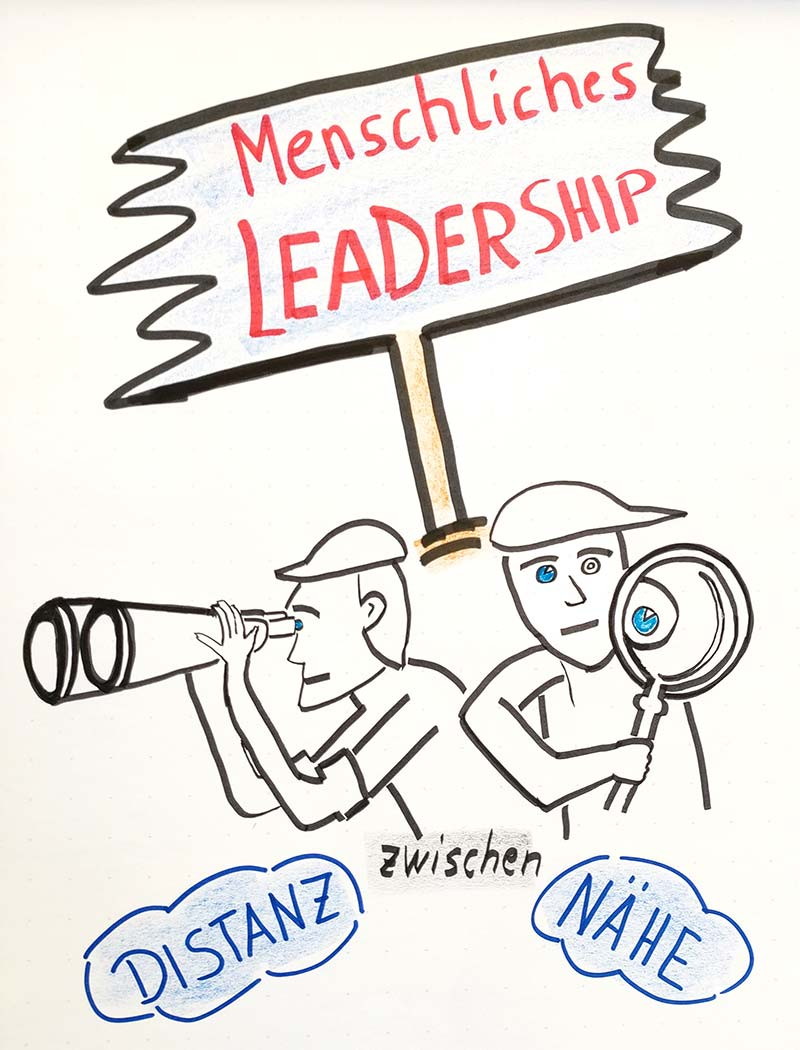 Menschliches Führen zwischen Nähe und Distanz - Führungskräfte