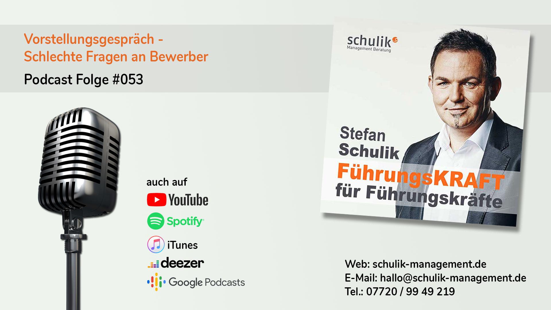 Vorstellungsgespräch, Fragen An Bewerber – Podcast Folge #053