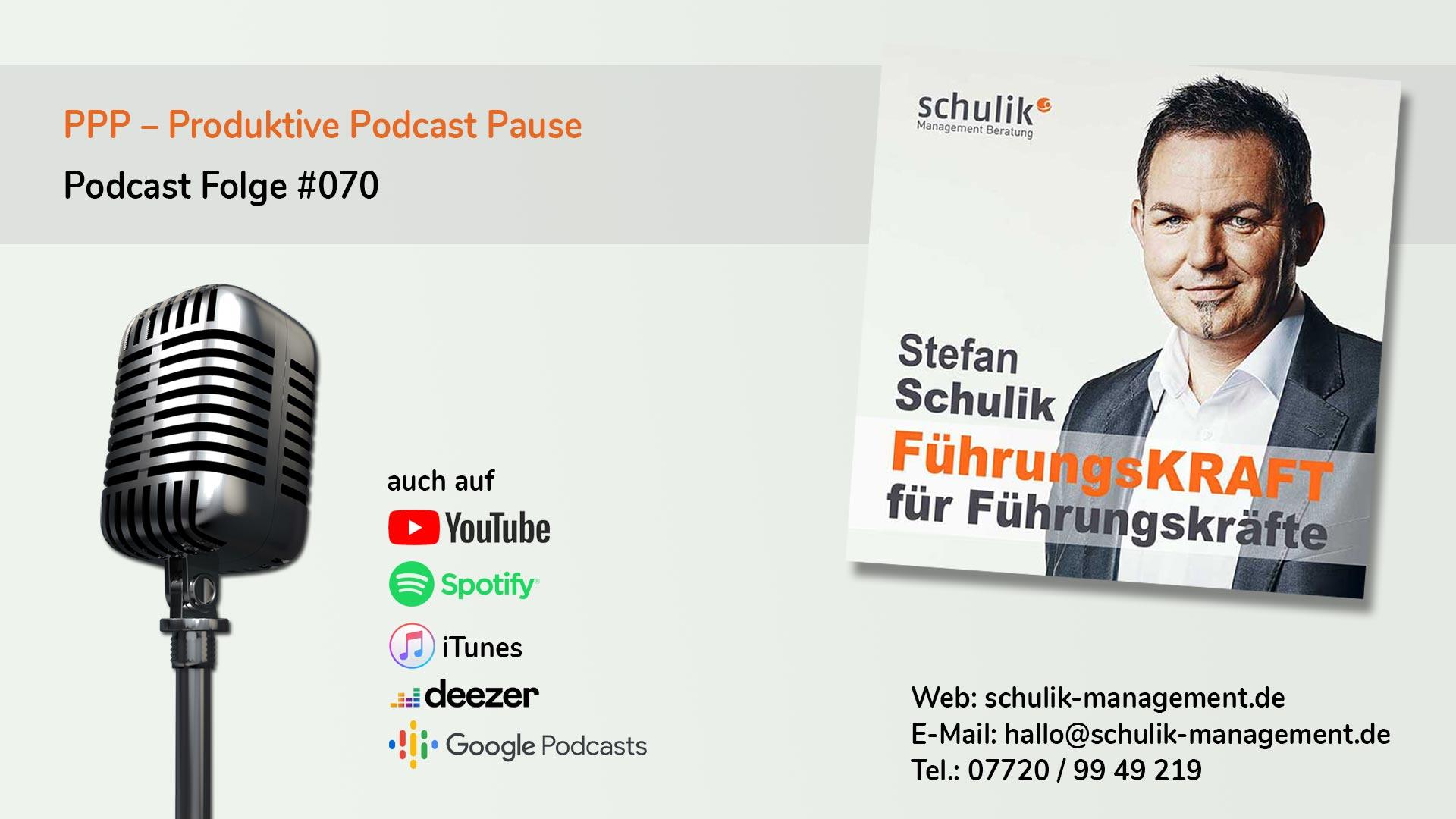 Erstmal Eine PPP – Produktive Podcast Pause – Podcast Folge #070